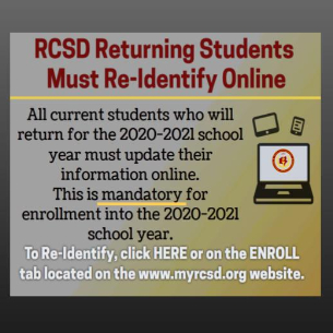 RETURNING STUDENTS!   Re-Identify as a RCSD student here!